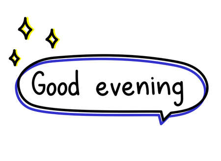Good evening greeting. Handwritten lettering illustration. Black vector text in green neon speech bubble with sun silhouette. Simple outline marker style Vector Illustratie