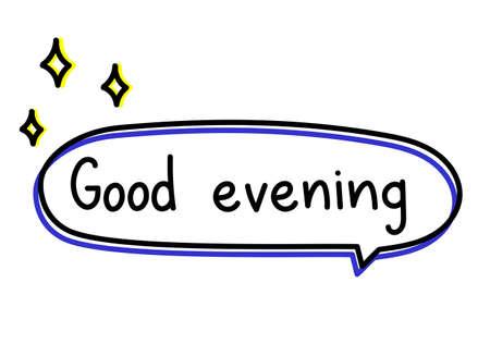 Good evening greeting. Handwritten lettering illustration. Black vector text in green neon speech bubble with sun silhouette. Simple outline marker style Vektoros illusztráció