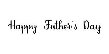 Happy Fathers day. Handwritten lettering illustration. Brush calligraphy style. Black inscription isolated on white background Ilustracja