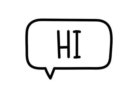 Hi inscription. Handwritten lettering illustration. Black vector text in speech bubble. Simple outline marker style. Imitation of conversation.