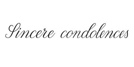 Sincere condolences. Handwritten black vector text on white background. Brush calligraphy style. Condolence message.