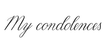 Condolences. Handwritten black vector text on white background. Brush calligraphy style. Condolence message.