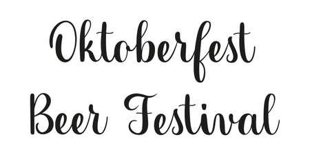Oktoberfest Beer Festival handwritten phrase. Black text on white background. Modern brush calligraphy style Ilustração