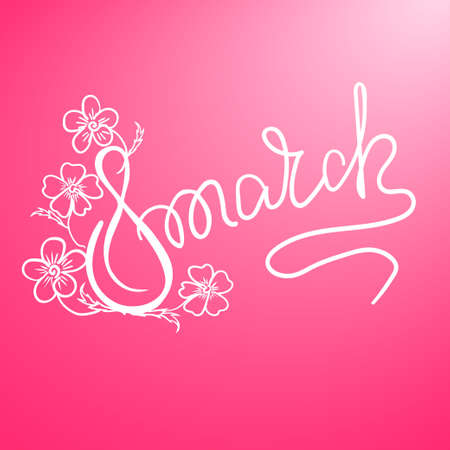 Happy 8th of March lettering, the international womens day lettering, girly greeting card with fun white lettering on pink. Vector illustration Illustration