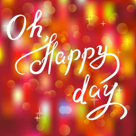 Today is a happy day. Handwritten phrase. Hand drawn typography poster. Inspirational vector typography Illustration