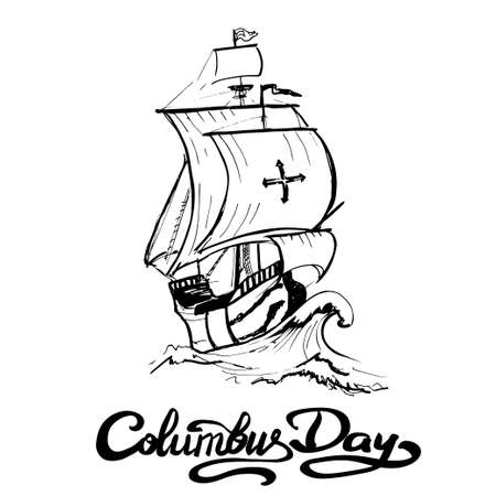 Columbus day sign. Santa maria boat. vector illustration