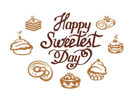 Happy sweetest day. Greeting card with hand drawn sweets. Usable for greeting cards, backgrounds, posters. Vector illustration