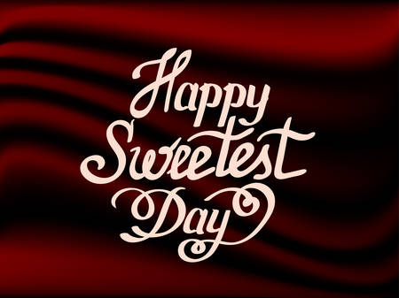 Happy sweetest day handwritten lettering. World sweetest Day in creative mesh background
