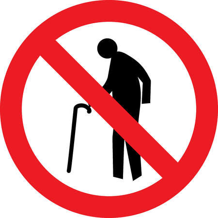 No elderly person allowed sign