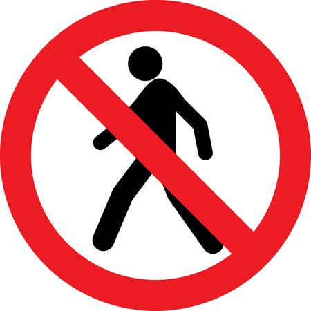 No pedestrian allowed sign