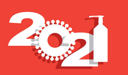 Vector graphics banner for new year 2021 with a coronavirus and hand sanitizer,  illustration, no transparencies, no mesh Illustration