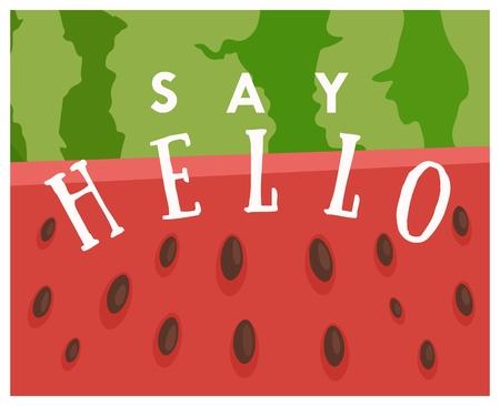 Sommer-Grußkarte mit Wassermelone Hintergrund sagen hallo . Vektor-Illustration Standard-Bild - 99472122