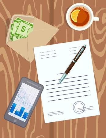 Vector image of desktop with business papers, money in an envelope, pen, mobile phone and cup of tea on wooden background. Concept of signing a contract, carrying out bribe, filling out business papers, estimates, issuing wages.