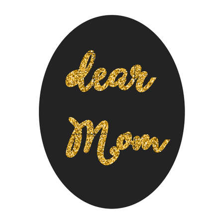 regards: Dear Mom in frame over black oval background, greeting card, holiday concept