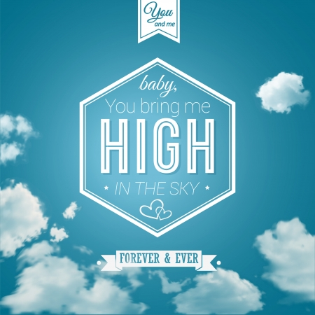 sky: Lovely poster in retro style on a summer sky background  Lettering