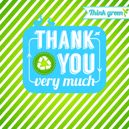 be green: Ecological thank you card  Gratitude for thinking green  Can be used as template for Your presentation  Illustration