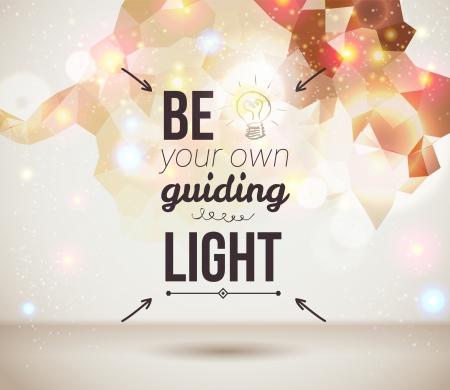 Wees je eigen leidend licht Motiveren licht poster Fantasie achtergrond met glitter deeltjes Achtergrond en typografie kunnen samen of afzonderlijk worden gebruikt Stock Illustratie