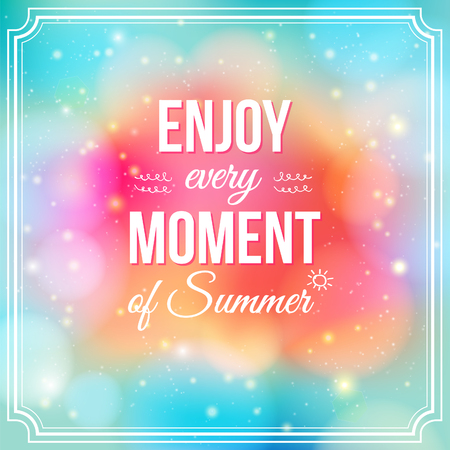 text pink: Enjoy every moment of Summer  Positive and bright sparkling fantasy poster  Background and typography can be used together or separately