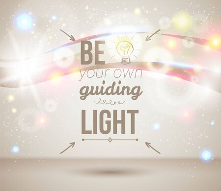 guiding: Be your own guiding light  Motivating light poster  Fantasy background with glitter particles  Background