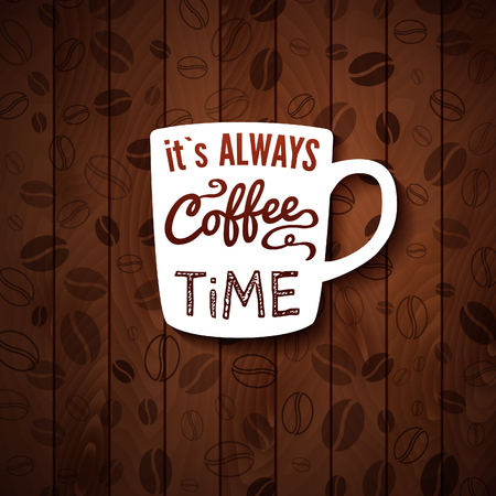 It is always coffee time  Poster with coffee cups on a wooden background  Cutout paper style