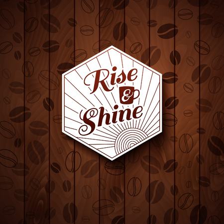 Rise and shine card  Cutout paper style on a wooden background   Vector