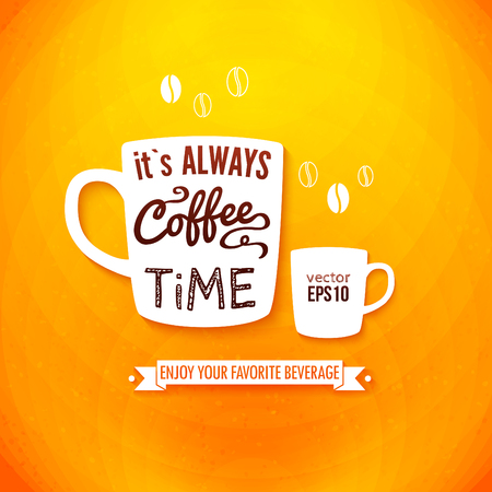 orange background: It is always coffee time  Poster with coffee cups on a bright cheerful background  Cutout paper style  Vector image   Illustration