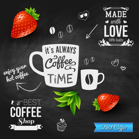 It is coffee time  Chalkboard background, realistic strawberries   Vector illustration