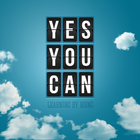 display type: Yes, You can. Motivational poster, typography design. Vector illustration.