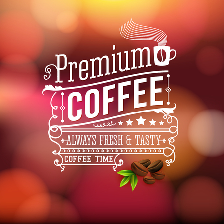 Premium coffee advertising poster. Typography design on a soft bokeh background with coffee beans. Vector illustration.  Vector