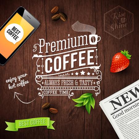 Premium koffie reclameposter. Typografie ontwerp op een houten achtergrond met krant, smartphone, koffiebonen, aardbei en lint. Vector illustratie.