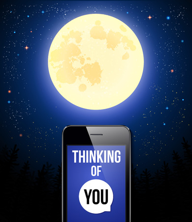Thinking of You. Romantic poster with night scene, full moon and smartphone. Vector illustration.  Vector