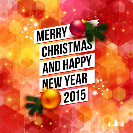 Merry Christmas And Happy New Year 2015 Card. Bright Hexagon ...