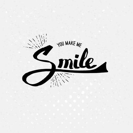rejoicing: Concettuale semplice You Make Me Smile Testi in colore nero su sfondo bianco astratto Off. Vettoriali