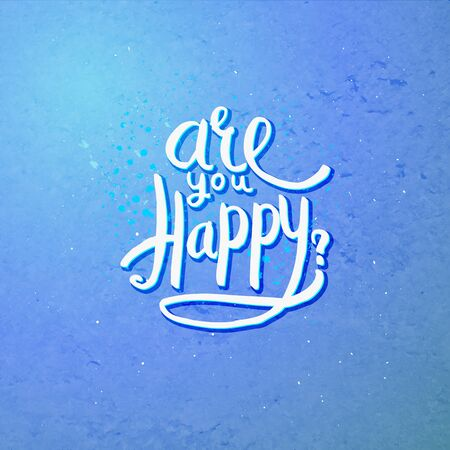 contentment: Simple Text Design for Are You Happy Concept on Abstract Blue Violet Background.