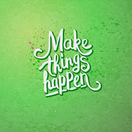 dedicate: Simple Text Design for Make Things Happen Concept on Light Green Background with Dots.