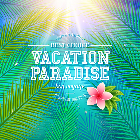 fronds: Colorful travel poster design with fresh green palm fronds and a pink frangipani flower over a blue sky with dynamic sun burst and the text - Vacation Paradise - Bon Voyage, vector illustration