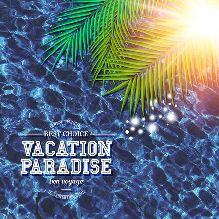 fronds: Tropical Vacation Paradise - Ben Voyage - Best choice - marketing poster or promotion with white text over sparkling blue sea water with palm fronds and glowing summer sun Illustration