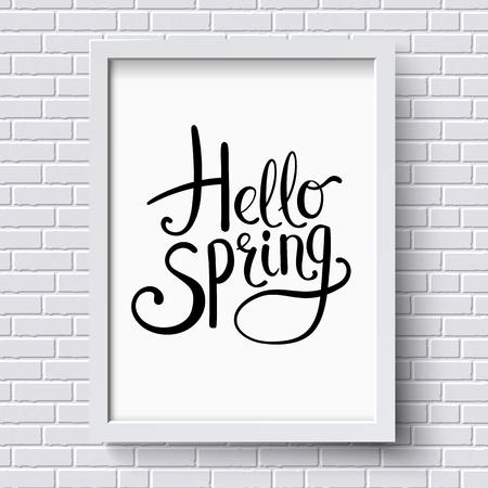 marco madera: Hola dise�o de la tarjeta de felicitaci�n de la primavera con un simple estilo que fluye el texto decorativo en un certificado enmarcado blanco que cuelga en una pared de ladrillo con textura, ilustraci�n vectorial Vectores