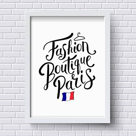 boutique: Stylish Text for Fashion Boutique Paris Concept with Small French Flag on a White Frame Hanging on a White Brick Wall. Illustration