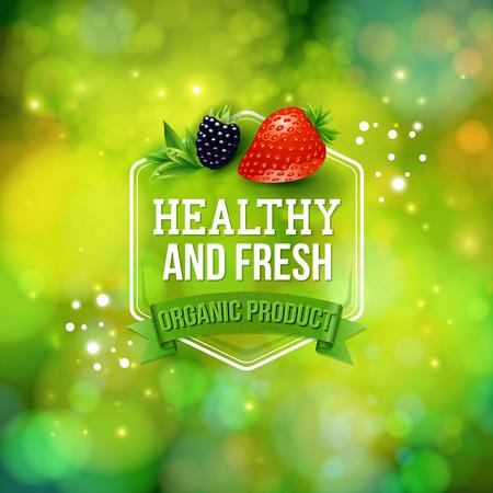 Affiche sain frais biologiques de la publicité de produit avec le texte dans un cadre hexagonal sur une bannière sur un bokeh vert mousseux en format verte avec des baies fraîches
