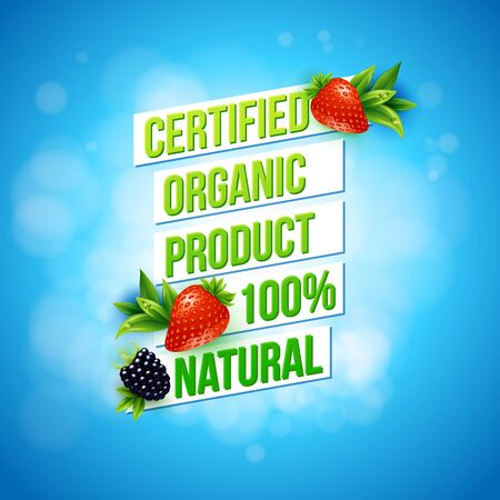 Certified Organic Product 100 percent Natural promotional advertising poster vector design on a textured blue bokeh background with fresh strawberries and blackberry