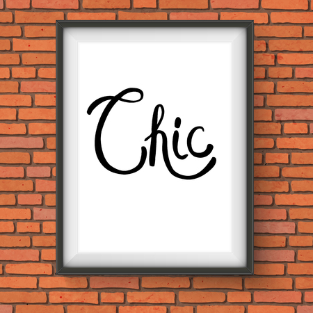 sophistication: Chic Text in Black Simple Font Style Inside a White Rectangular Frame Hanging on the Brick Wall.