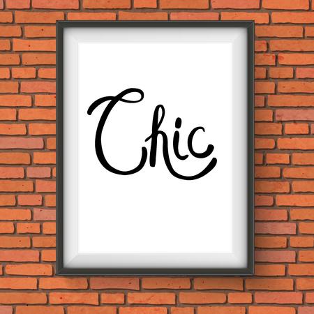 sophistication: Chic Texto en Negro Estilo de fuente simple dentro de un marco rectangular blanca que cuelga en la pared de ladrillo. Vectores