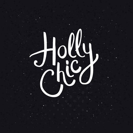 modish: Conceptual Holly Chic Phrase in White Font Style on Dotted Abstract Black Background