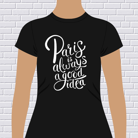 good idea: Paris is always a good idea souvenir t-shirt design with stylish decorative white text on a black top modeled on a person against a white brick wall, vector design Illustration
