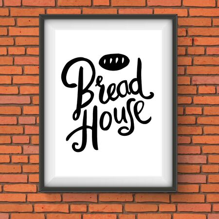 specialities: Vector Illustration of Framed Bread House Bakery Sign with Bread Loaf Graphic Hanging on Red Brick Wall Illustration