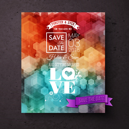 centered: Artistic Save The Date wedding invitation template centered around the theme of Love with decorative text incorporating a heart over a stylish background of colorful overlaid hexagons, vector design