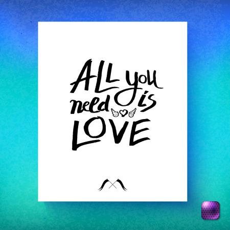 All You Need Is Love inspirational greeting card with simple black on white text over a textured graduated blue and turquoise background with purple button, square format vector design