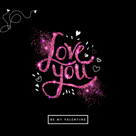 Positive Pink glitter Love You Text on Off Black Background with sketchy details. Illustration