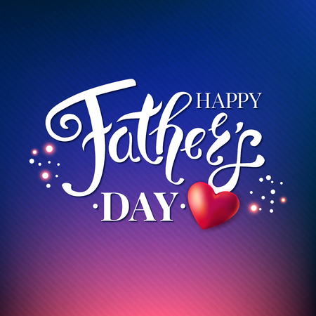 Fathers day card on patterned dark background with sparkling and glowing light effects. White typographic text and red heart. Vector illustration with realistic and calligraphic elements.